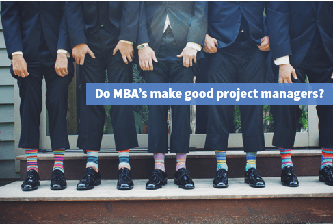 Do MBA's make best project managers