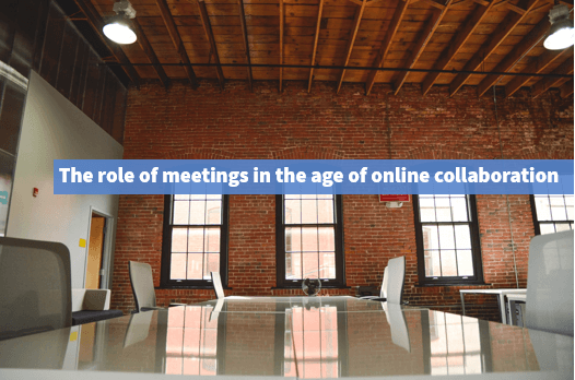 online collaboration - the role of meetings
